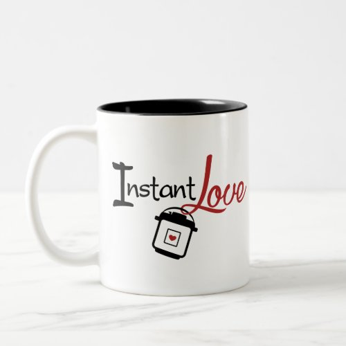Instant Love Pressure Cooker Two_Tone Coffee Mug