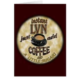 INSTANT LVN LICENSED VOCATIONAL NURSE ADD COFFEE CARD