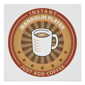 Instant Mandolin Player Posters