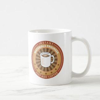 Instant Materials Engineer Coffee Mug
