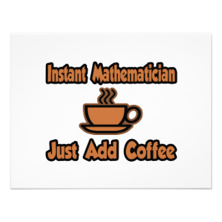 Instant Mathematician...Just Add Coffee Announcements