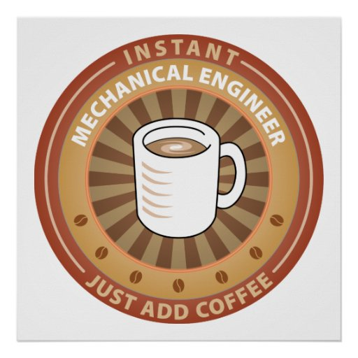 Instant Mechanical Engineer Poster