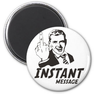 INSTANT MESSAGE 2 INCH ROUND MAGNET