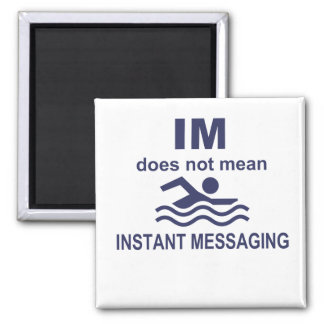 Instant Messaging for Swimmers 2 Inch Square Magnet