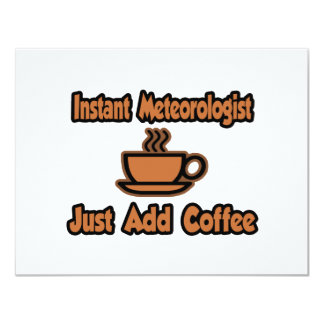 Instant Meteorologist...Just Add Coffee Card