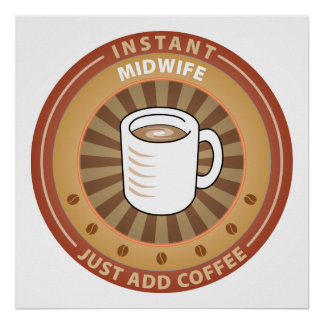 Instant Midwife Print