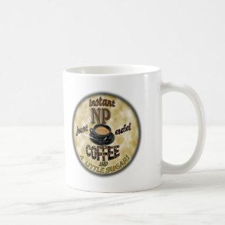 INSTANT NP ADD COFFEE NURSE PRACTITIONER COFFEE MUG