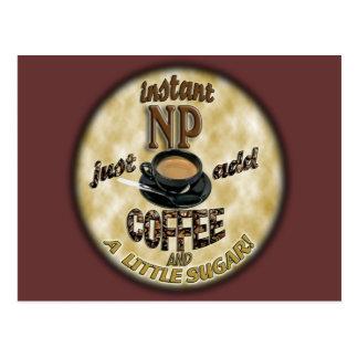 INSTANT NP ADD COFFEE NURSE PRACTITIONER POSTCARD