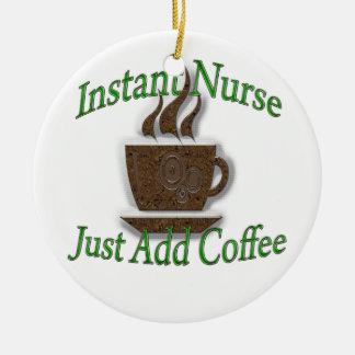 Instant Nurse Ceramic Ornament