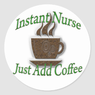 Instant Nurse Classic Round Sticker