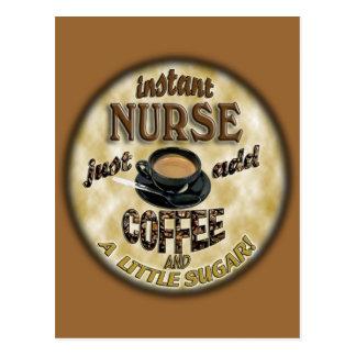 INSTANT NURSE JUST ADD COFFEE AND A LITTLE SUGAR POSTCARD