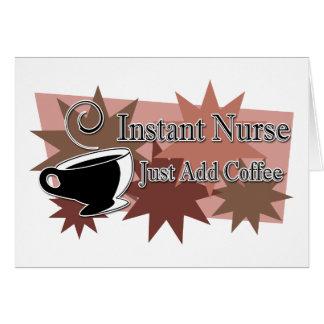 Instant Nurse Just Add Coffee Card