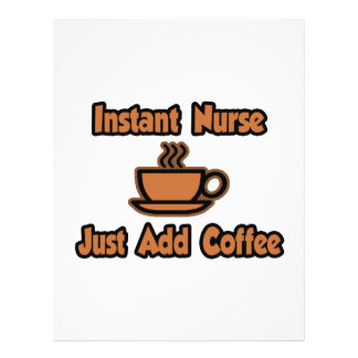 Instant Nurse Just Add Coffee Personalized Flyer