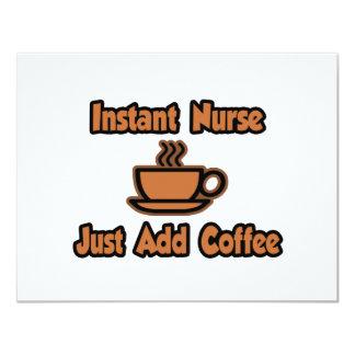 "Instant Nurse...Just Add Coffee 4.25"" X 5.5"" Invitation Card"