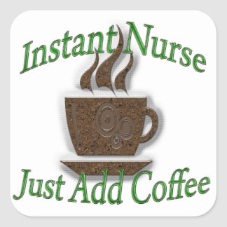 Instant Nurse Square Sticker