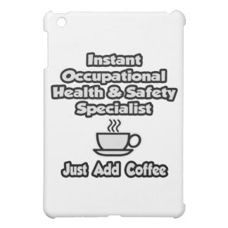 Instant Occ Health Specialist .. Just Add Coffee Cover For The iPad Mini