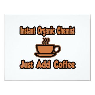 Instant Organic Chemist...Just Add Coffee 4.25x5.5 Paper Invitation Card
