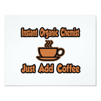 Instant Organic Chemist...Just Add Coffee Invites