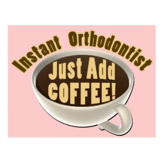 Instant Orthodontist Just Add Coffee Postcard
