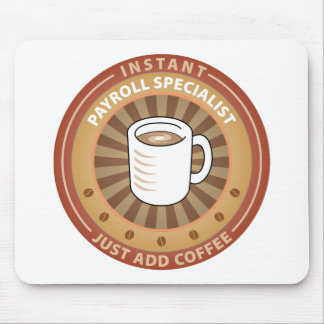 Instant Payroll Specialist Mouse Pad