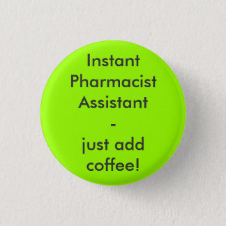 Instant Pharmacist Assistant - ADD coffee just! Button