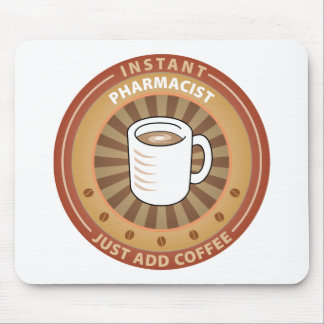 Instant Pharmacist Mouse Pad