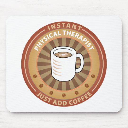 Instant Physical Therapist Mouse Pad