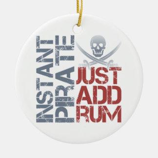 Instant Pirate Just Add Rum Ceramic Ornament