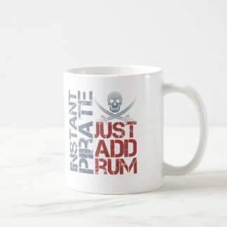 Instant Pirate Just Add Rum Coffee Mug
