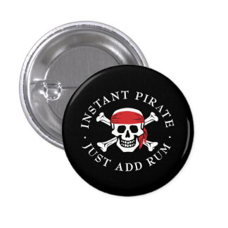 Instant Pirate Pinback Button