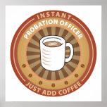 Instant Probation Officer Poster