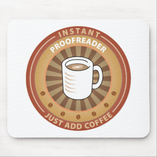 Instant Proofreader Mouse Pad