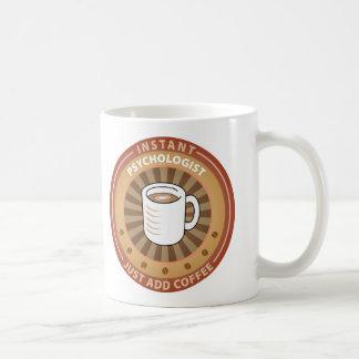 Instant Psychologist Coffee Mug