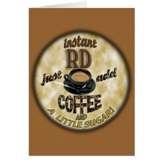 INSTANT RD - REGISTERED DIETITIAN - ADD COFFEE GREETING CARD
