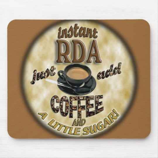 INSTANT RDA  ADD COFFEE DENTAL ASSISTANT MOUSE PAD