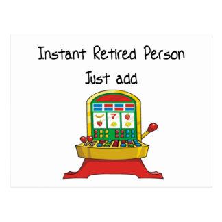 Instant RETIRED person, just add slot machine Postcard