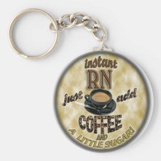 INSTANT RN - JUST ADD COFFEE BASIC ROUND BUTTON KEYCHAIN