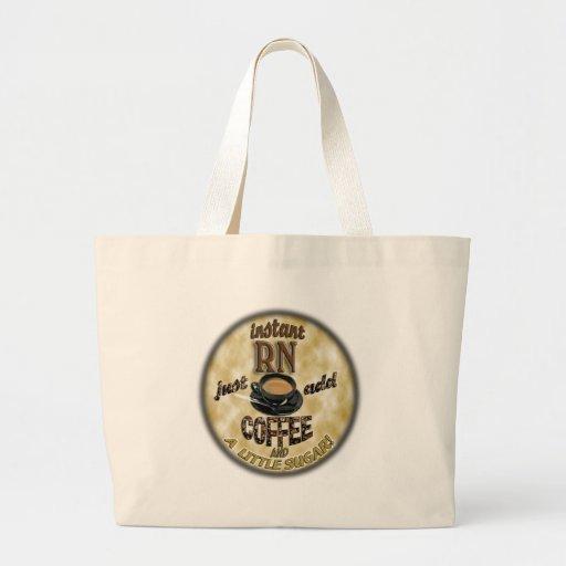 INSTANT RN - JUST ADD COFFEE JUMBO TOTE BAG