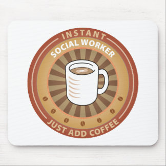 Instant Social Worker Mouse Pad