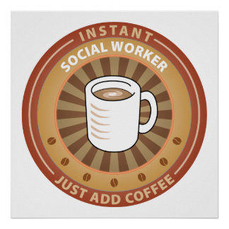 Instant Social Worker Print