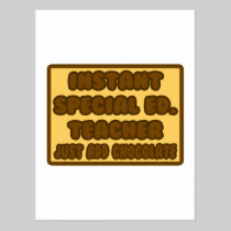 Instant Special Ed. Teacher ...Add Chocolate Postcard