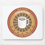 Instant Statistician Mouse Mats