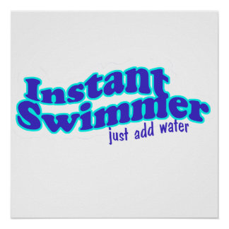Instant Swimmer Poster