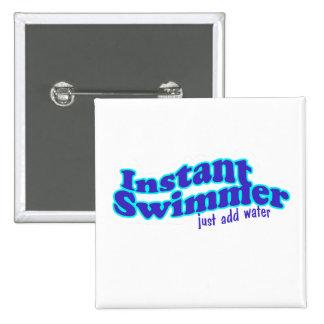 Instant Swimmer Square Button
