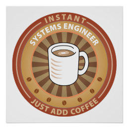 Instant Systems Engineer Poster