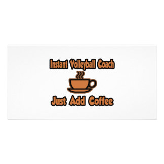 Instant Volleyball Coach...Just Add Coffee Photo Card Template
