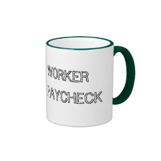 Instant Worker just add Paycheck Ringer Mug