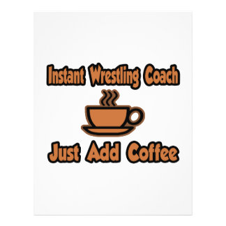 "Instant Wrestling Coach...Just Add Coffee 8.5"" X 11"" Flyer"