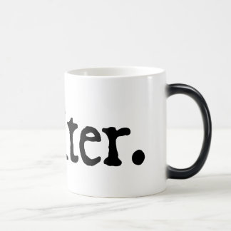 Instant Writer (just add hot coffee) Coffee Mug