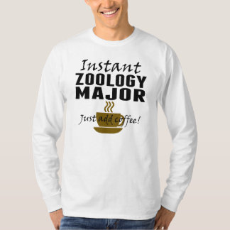 Instant Zoology Major Just Add Coffee T-shirt